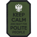 "Patch ""Keep calm and wait for polite people"", PVC, olive, 5 x 7.5 cm"