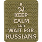"Patch ""Keep calm and wait for Russians"", PVC, olive, 5.7 x 6.8 cm"