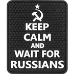 "Patch ""Keep calm and wait for Russians"", PVC, black, 5.7 x 6.8 cm"