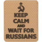 "Patch ""Keep calm and wait for Russians"", PVC, tan, 5.7 x 6.8 cm"